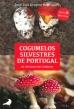 Cogumelos Silvestres de Portugal