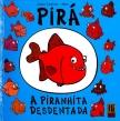 Pirá - A Piranhita Desdentada, Carlos Canhoto