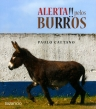 Alerta!! pelos Burros