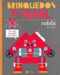 Brinquedos de papel - Robôs