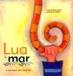 Lua do Mar, Nuno Garcia Lopes e Mafalda Milhões