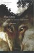 Malditos, Histórias de homens e lobos