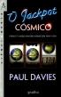 O Jackpot Cósmico, Paul Davies