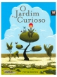 O jardim Curioso