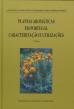Plantas Aromáticas em Portugal - Caracterização e utilizações